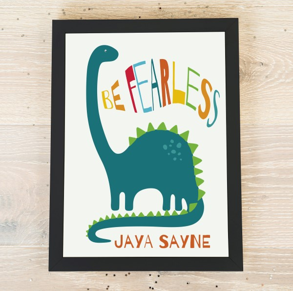 Picture of A4 Be Fearless dinosaur personalised poster